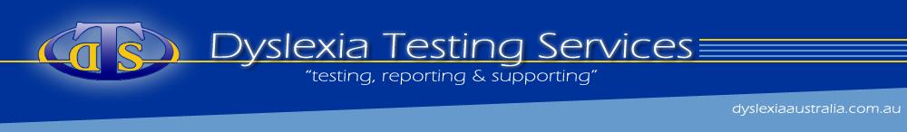 Dyslexia Testing Services | Australia